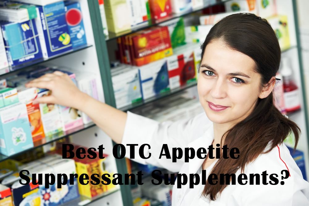 The 5 Best Otc Appetite Suppressant Weight Loss Supplements